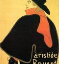 Toulouse Lautrec Henri de Aristede Bruand at His Cabaret